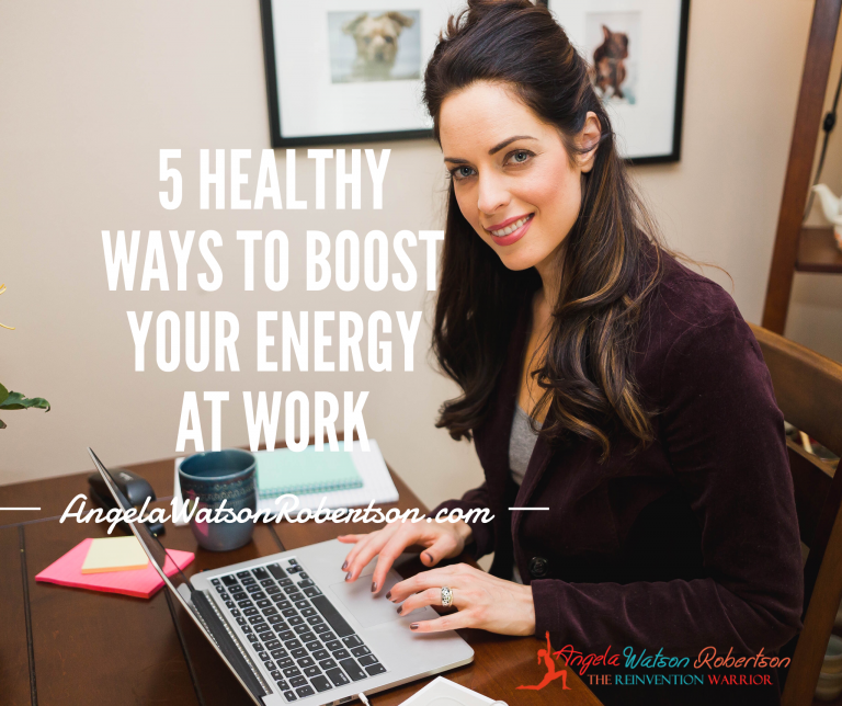 5 Healthy Ways To Boost Your Energy At Work