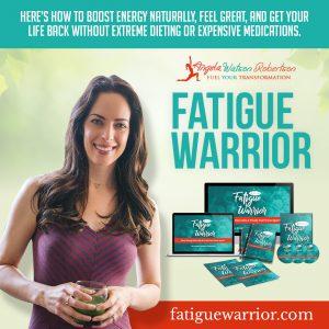 Fatigue Warrior- Angela Watson Robertson